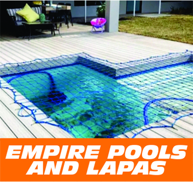 EMPIRE POOLS AND LAPAS