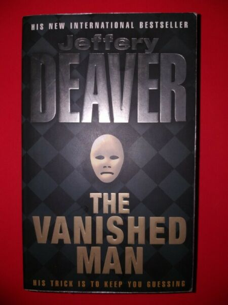 The Vanished Man - Jeffery Deaver - Lincoln Rhyme #5.