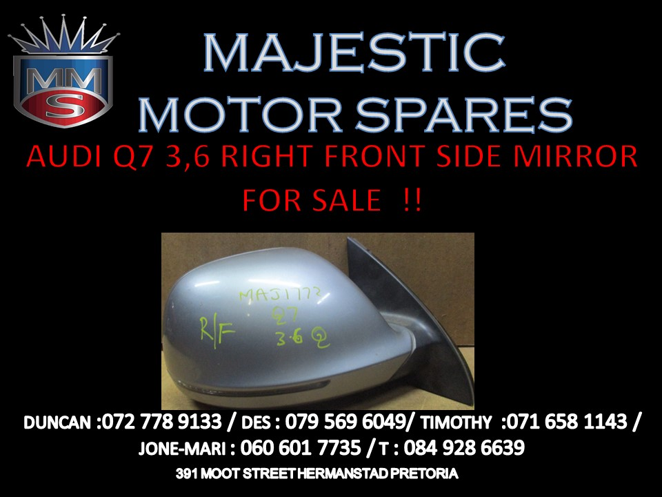 AUDI Q7 3.6 RIGHT FRONT SIDE MIRROR