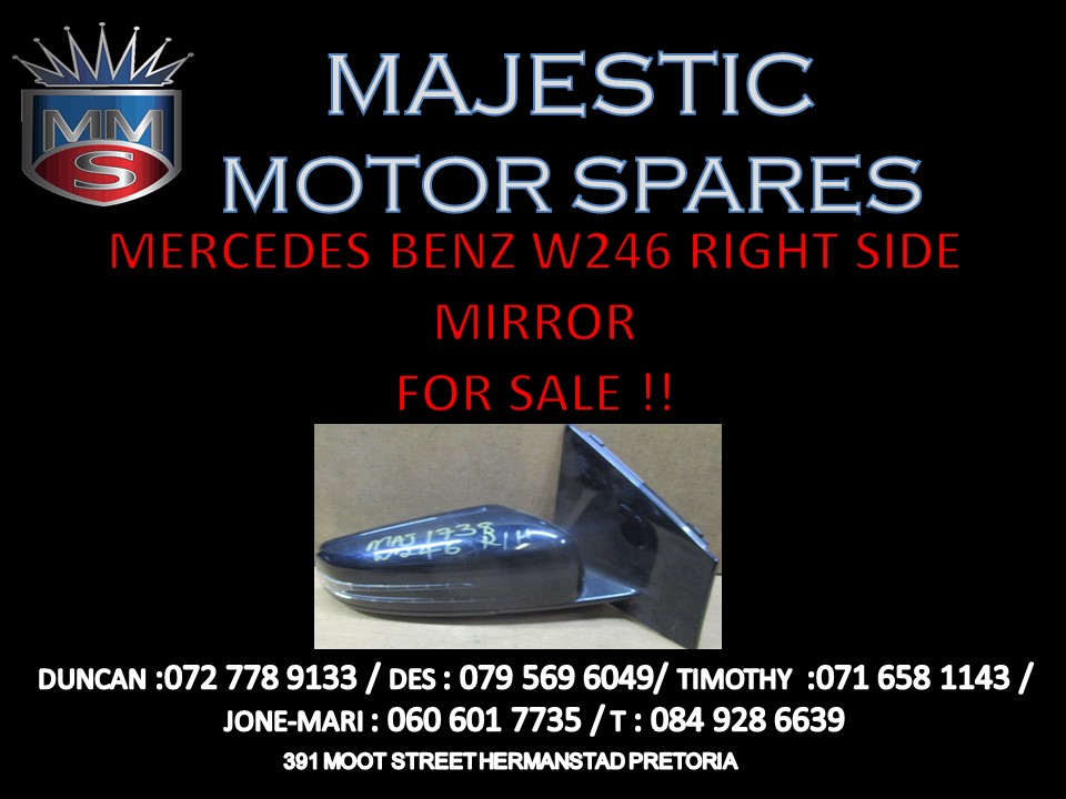 MERCEDES BENZ W246 RIGHT HAND SIDE MIRROR FOR SALE