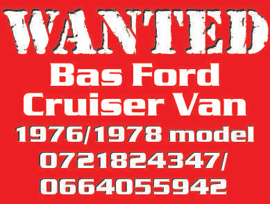 Bas Ford Cruiser Van .. Wanted Urgently!!