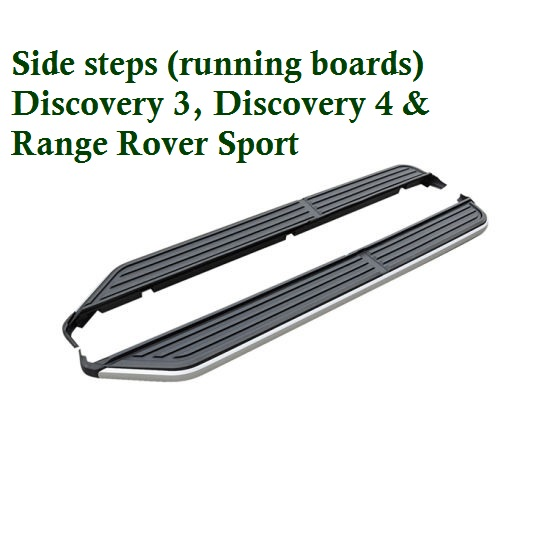 Discovery 3, Discovery 4 and Range Rover Side steps