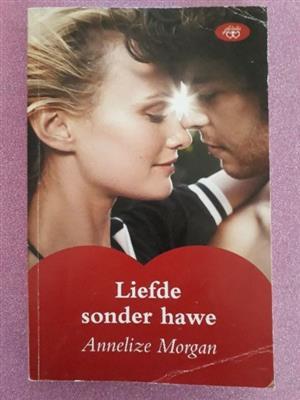 Liefde Sonder Hawe - Annelize Morgan - Melodie.
