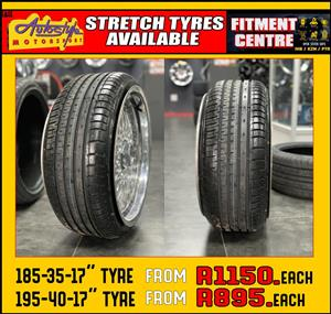 Stretch tires available   185-35-17  from R1150 each  195-40-17 from R895 each