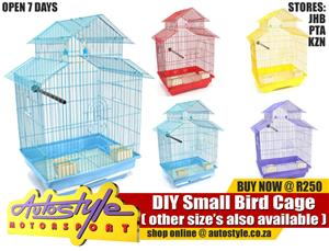 DIY Bird Cage Small R250  DIY Bird Cage Medium R495  DIY Bird Cage Large R695  Autostyle JHB, PTA or KZN OPRN 7 DAYS or shop online