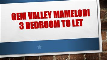 GEM VALLEY MAMELODI