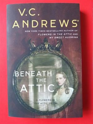 Beneath The Attic - VC Andrews - The Dollanganger Series #9.