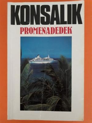 Promenadedek - Heinz G Konsalik.