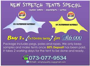 NEW STRETCH TENTS SPECIAL