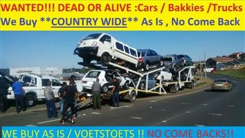 Wanted , Bakkies , Cars and trucks - Dead or alive!