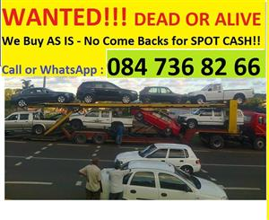"""Car buyer - WANTED!! Cars and Bakkies """"Dead or Alive"""" Anywhere in KZN, Quick and Easy Purchases"""