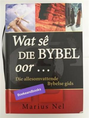 Wat Se Die Bybel Oor ... - Marius Nel.