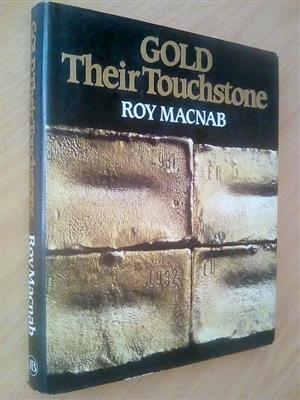 Gold. Their touchstone. Gold fields of South Africa 1887-1987.