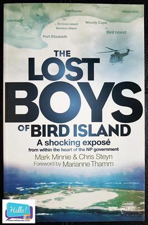 Mark Minnie & Chris Steyn The Lost Boys of Bird Island