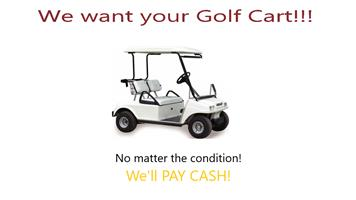 Golf Carts Wanted - Any Condition