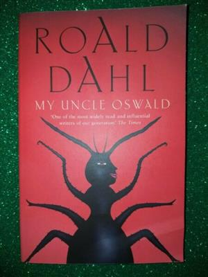 My Uncle Oswald - Roald Dahl - REF: 3052.