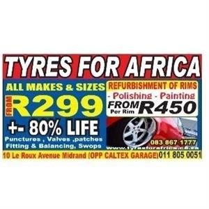 Tyres from R299 each ALL MAKES AND SIZES AVAILABLE