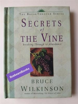 Secrets Of The Vine - Bruce Wilkinson - The BreakThrough Series.