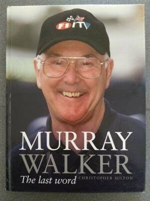 Murray Walker - Christopher Hilton - The Last Word - Haynes.