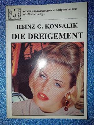 Die Dreigement - Heinz G Konsalik.