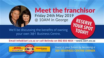 Meet the Franchisor 24 May in George