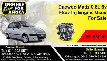 Daewoo Matiz 0.8L F8cv 6v Inj Engine Used For Sale.