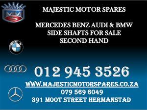 MERC AUDI BMW SIDE SHAFT FOR SALE