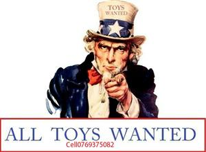 Cash paid for all toys i want to buy your old toys