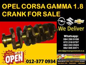 OPEL CORSA GAMMA 1.8 CRANK FOR SALE AND MORE SPARES