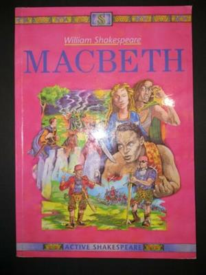 Macbeth - William Shakespeare - Active Shakespeare - Nigel Bakker.