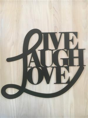 Gorgeous LIVE LAUGH LOVE SIGN