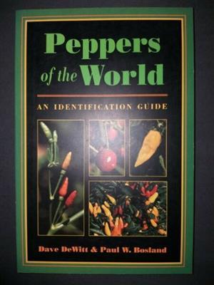 Peppers Of The World - Dave De Witt - Paul W Bosland.