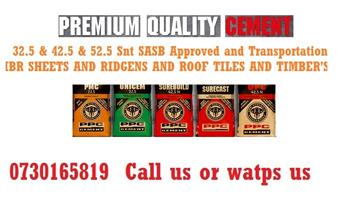 2018 & 2019 We supply 32.5N AND 42.5 ppc and afrisams and larfage and sephaku (R45 & R55)