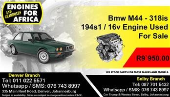 Bmw M44 - 318is 194s1 / 16v Engine Used For Sale