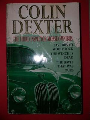 The Third Inspector Morse Omnibus - Colin Dexter.