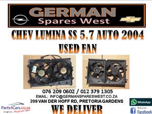 CHEV LUMINA SS 5.7 AUTO 2004 USED FAN FOR SALE