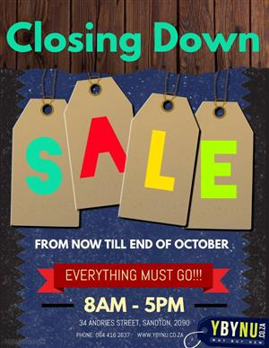 Closing Down SALE all goods MUST GO