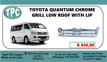 Toyota Quantum Chrome Grill Low Roof With Lip - For Sale at TPC