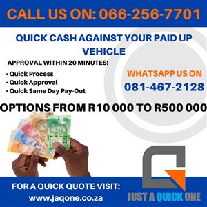 QUICK CASH Against Your PAID UP VEHICLE and STILL DRIVE IT!