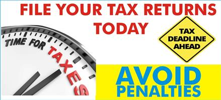 FILE YOUR TAX RETURN TODAY AND GET YOUR MAXIMUM BENEFIT