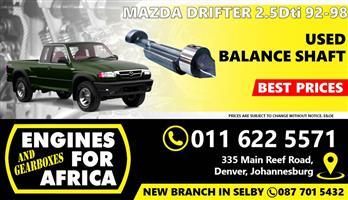 Used Mazda Drifter WL 2.5Tdi 00-12 Ballance shafts FOR SALE