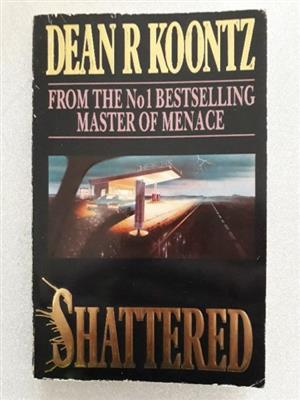 Shattered - Dean Koontz.