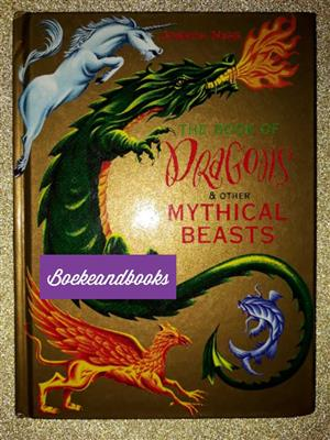 The Book Of Dragons & Other Mythical Beasts - Joseph Nigg.