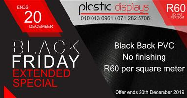 Black Friday special - BB PVC Printing R60 ex vat per sqm