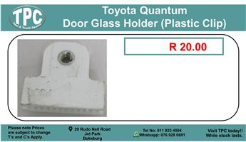 Toyota Quantum Door Glass Holder (Plastic Clip) For Sale.
