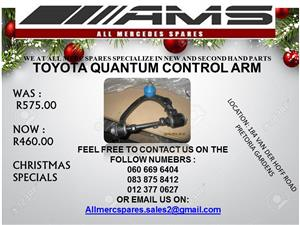 CHRISTMAS SPECIALS !!! TOYOTA QUANTUM CONTROL ARM FOR SALE