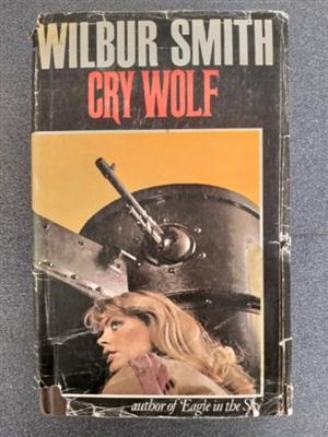 Cry Wolf - Wilbur Smith - Hardback.