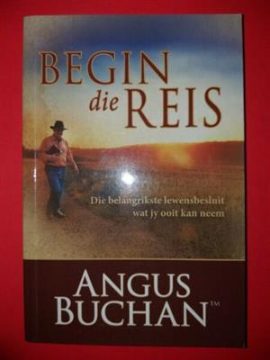 Begin die reis - Angus Buchan.