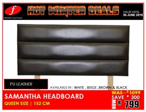 SAMANTHA HEADBOARD BRAND NEW !!!! FOR ONLY R799 ON PROMOTION !!!!