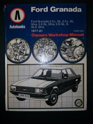 Ford Granada - Autobooks - Owners Workshop Manual.